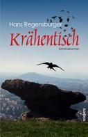 Hans Regensburger: Krähentisch ★★★★