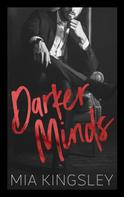 Mia Kingsley: Darker Minds ★★★★