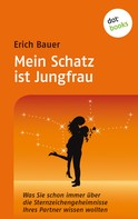 Erich Bauer: Mein Schatz ist Jungfrau ★