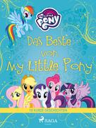 – Diverse: Das Beste von My Little Pony - 10 kurze Geschichten