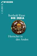 Berthold Riese: Die Inka