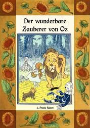 Der wunderbare Zauberer von Oz - Die Oz-Bücher Band 1 - Deutsche Neuübersetzung von Maria Weber