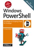 Tobias Weltner: Windows PowerShell