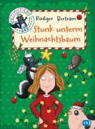 Rüdiger Bertram: Stinktier & Co - Stunk unterm Weihnachtsbaum ★★★★★