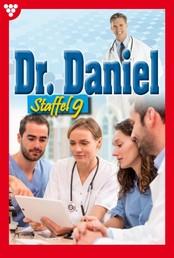 Dr. Daniel Staffel 9 – Arztroman - E-Book 81-90