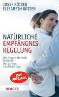 Elisabeth Rötzer: Natürliche Empfängnisregelung ★★★★★