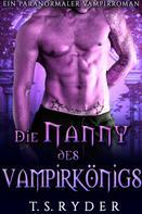 T.S. Ryder: Die Nanny des Vampirkönigs ★★★★