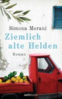 Simona Morani: Ziemlich alte Helden ★★★★