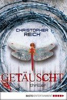 Christopher Reich: Getäuscht ★★★★