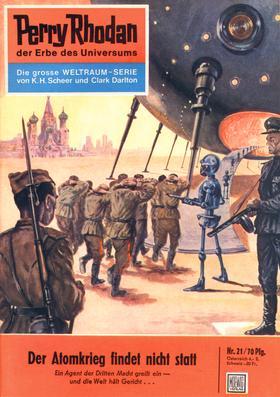 Perry Rhodan 21: Der Atomkrieg findet nicht statt
