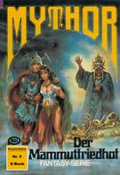 Hans W. Wiener: Mythor 9: Der Mammutfriedhof ★★★★★