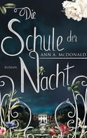 Ann A. McDonald: Die Schule der Nacht ★★★★