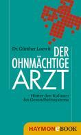 Günther Loewit: Der ohnmächtige Arzt ★★★★★