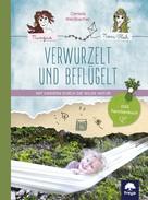 Daniela Weißbacher: Verwurzelt und beflügelt