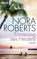 Nora Roberts: Erinnerung des Herzens ★★★★★