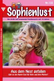 Sophienlust 155 – Familienroman - Aus dem Nest gefallen