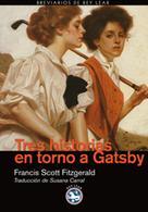 F. Scott Fitzgerald: Tres historias en torno a Gatsby