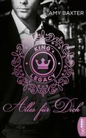 Amy Baxter: King's Legacy - Alles für dich ★★★★