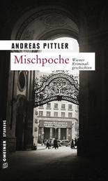 Mischpoche - 14 Wiener Kriminalgeschichten