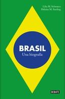 Lilia M. Schwarcz: Brasil