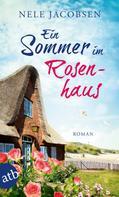 Nele Jacobsen: Ein Sommer im Rosenhaus ★★★★