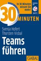 Svenja Hofert: 30 Minuten Teams führen ★★★