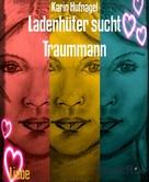Karin Hufnagel: Ladenhüter sucht Traummann ★★★