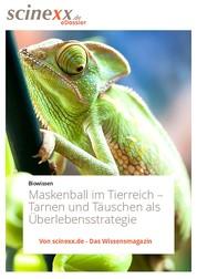 Maskenball im Tierreich - Tarnen und Täuschen als Überlebensstrategie