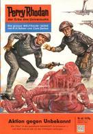 Clark Darlton: Perry Rhodan 40: Aktion gegen Unbekannt ★★★★★