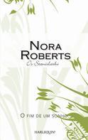 Nora Roberts: O fim de um sonho