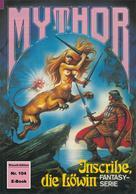 Peter Terrid: Mythor 104: Inscribe, die Löwin
