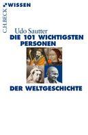 Udo Sautter: Die 101 wichtigsten Personen der Weltgeschichte ★★★★