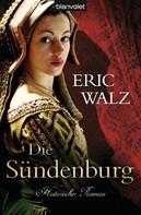 Eric Walz: Die Sündenburg ★★★★
