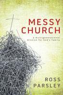 Ross Parsley: Messy Church