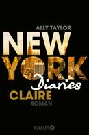 Ally Taylor: New York Diaries – Claire ★★★★
