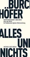 Martin Burckhardt: Alles und Nichts