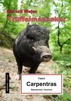 Trüffelmassaker - Tatort: Carpentras