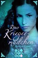 Martina Fussel: Das Kriegermädchen (Die Legenden der Jiri 2) ★★★★