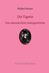 Die Tigerin - Eine absonderliche Liebesgeschichte