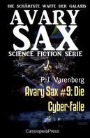 P. J. Varenberg: Avary Sax #9: Die Cyber-Falle