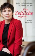 Margot Käßmann: Das Zeitliche segnen ★★