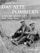 Dirk Schleinert: Das alte Pommern