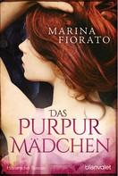 Marina Fiorato: Das Purpurmädchen ★★★★