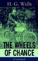 H. G. Wells: The Wheels of Chance (Unabridged)