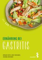 Irmgard Fortis: Ernährung bei Gastritis