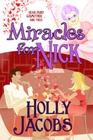 Holly Jacobs: Miracles for Nick