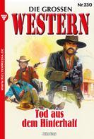 John Gray: Die großen Western 230