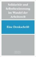 Evangelische Kirche in Deutschland (EKD): Solidarität und Selbstbestimmung im Wandel der Arbeitswelt