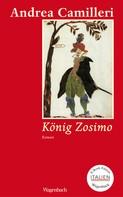 Andrea Camilleri: König Zosimo ★★★★