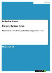 Business-Knigge Japan - Manieren und Benehmen im Land der aufgehenden Sonne